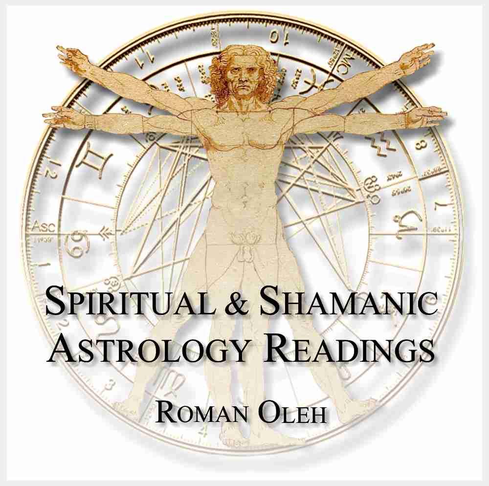 Spiritual and Shamanic Astrology Readings by Roman Oleh